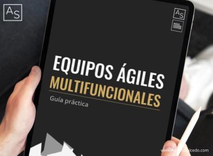 Descarga la guía para desarrollar equipos ágiles multifuncionales